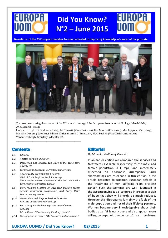 EUROPA UOMO / Did You Know? 02/2015 1 The board met during the occasion of the 30th annual meeting of the European Associa...