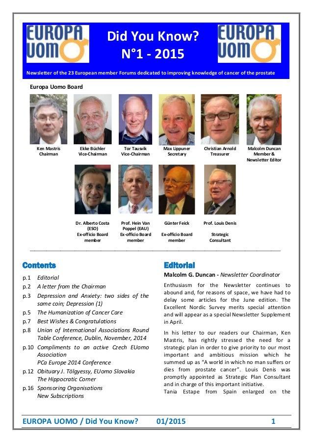 EUROPA UOMO / Did You Know? 01/2015 1 Europa Uomo Board Ken Mastris Ekke Büchler Tor Tausvik Max Lippuner Christian Arnold...