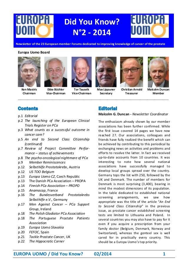 EUROPA UOMO / Did You Know? 02/2014 1 Europa Uomo Board Ken Mastris Ekke Büchler Tor Tausvik Max Lippuner Christian Arnold...