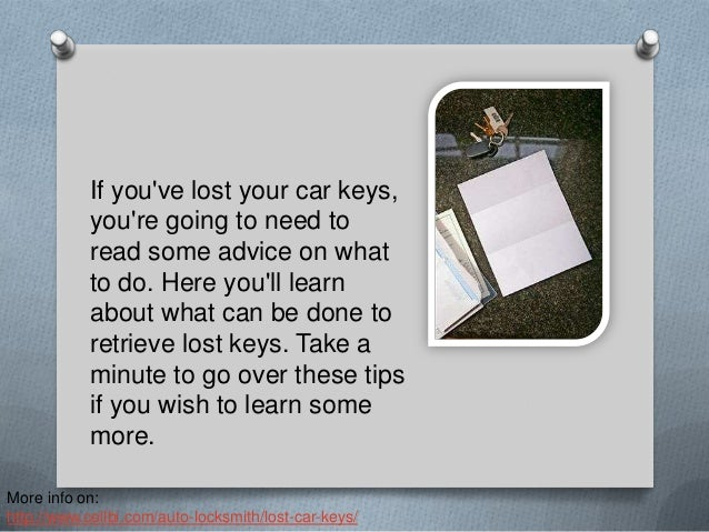 Did You Lose The Car Keys You Need To Start Your Vehicle?