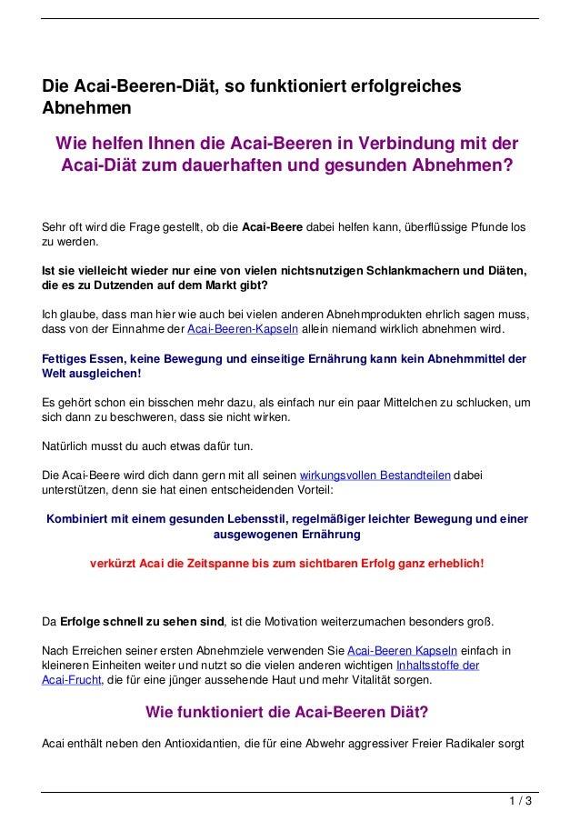 Die Acai-Beeren-Diät, so funktioniert erfolgreichesAbnehmen  Wie helfen Ihnen die Acai-Beeren in Verbindung mit der  Acai-...