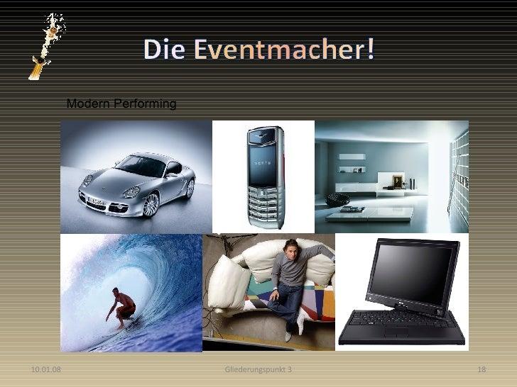29.05.09 Gliederungspunkt 3 designed by eventmacher.de Modern Performing