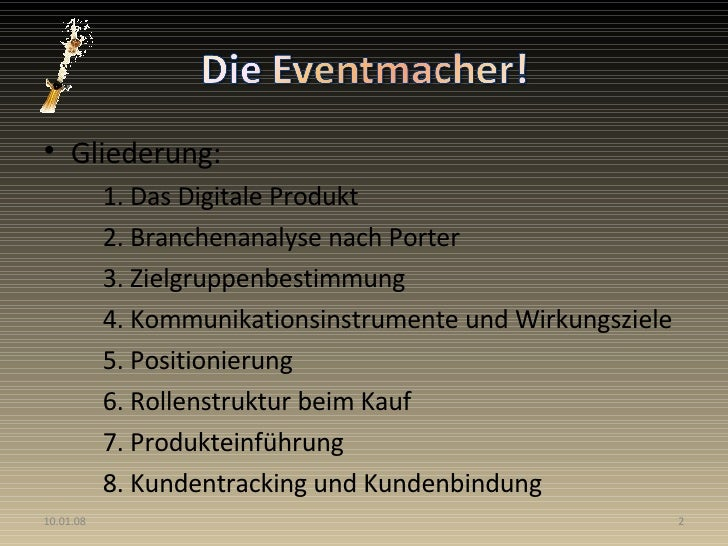 <ul><li>Gliederung: </li></ul><ul><ul><li>1. Das Digitale Produkt </li></ul></ul><ul><ul><li>2. Branchenanalyse nach Porte...