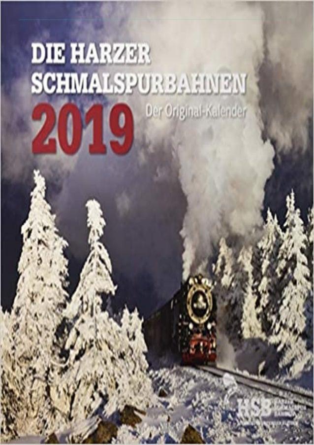 [READ PDF] Die Harzer Schmalspurbahnen 2019: Kalender 2019 download PDF ,read [READ PDF] Die Harzer Schmalspurbahnen 2019:...