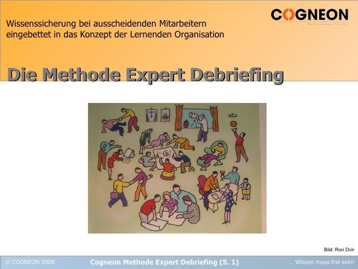 Wissenssicherung bei ausscheidenden Mitarbeitern eingebettet in das Konzept der Lernenden Organisation Die Methode Expert ...