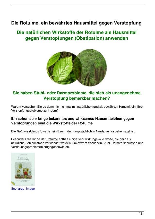 Die Rotulme, ein bewährtes Hausmittel gegen Verstopfung    Die natürlichen Wirkstoffe der Rotulme als Hausmittel        ge...