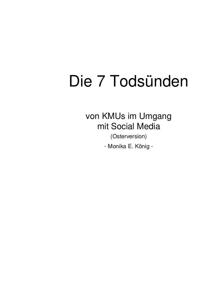 Die 7 Todsünden  von KMUs im Umgang     mit Social Media        (Osterversion)      - Monika E. König -