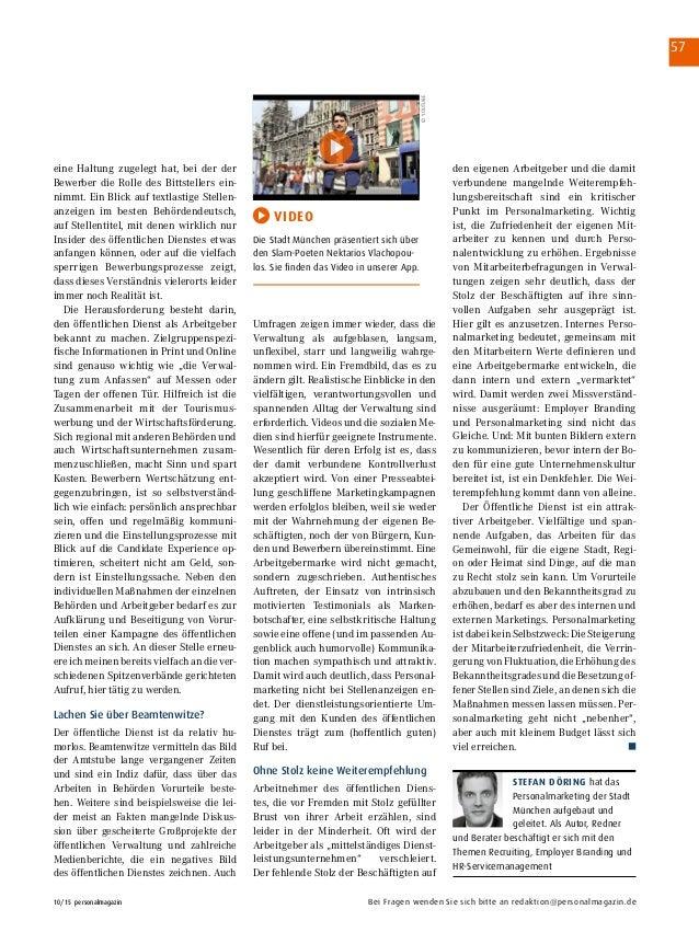 57 10/15 personalmagazin Bei Fragen wenden Sie sich bitte an redaktion@personalmagazin.de eine Haltung zugelegt hat, bei...