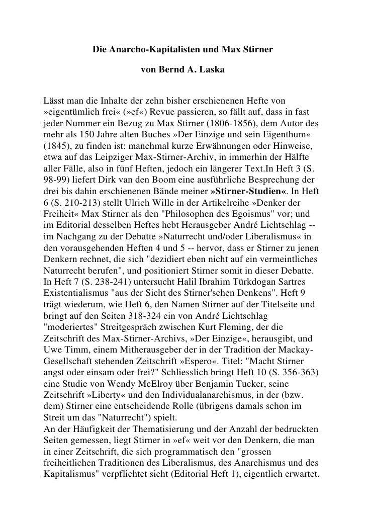 Die Anarcho-Kapitalisten und Max Stirner<br />von Bernd A. Laska<br />Lässt man die Inhalte der zehn bisher erschienenen H...