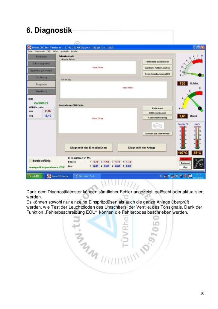 6. DiagnostikDank dem Diagnostikfenster können sämtlicher Fehler angezeigt, gelöscht oder aktualisiertwerden.Es können sow...