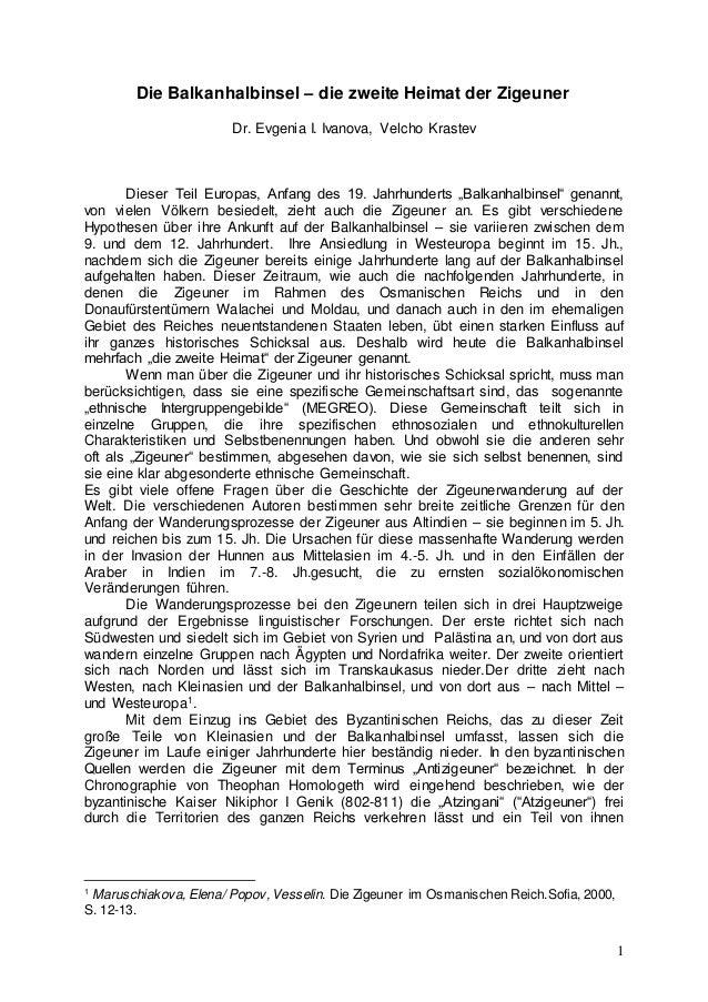 1  Die Balkanhalbinsel – die zweite Heimat der Zigeuner  Dr. Evgenia I. Ivanova, Velcho Krastev  Dieser Teil Europas, Anfa...