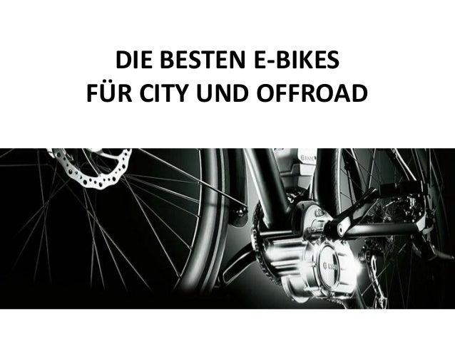 DIE BESTEN E-BIKES FÜR CITY UND OFFROAD