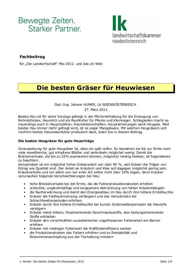 """Fachbeitrag für """"Die Landwirtschaft"""" Mai 2012 und das LK-Web Die besten Gräser für Heuwiesen Dipl.-Ing. Johann HUMER, LK N..."""