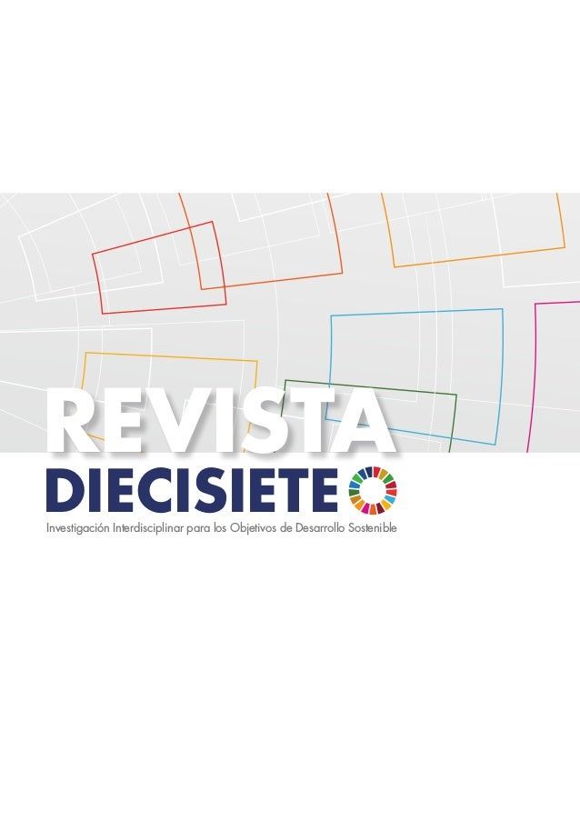 diecisiete revista Investigación Interdisciplinar para los Objetivos de Desarrollo Sostenible