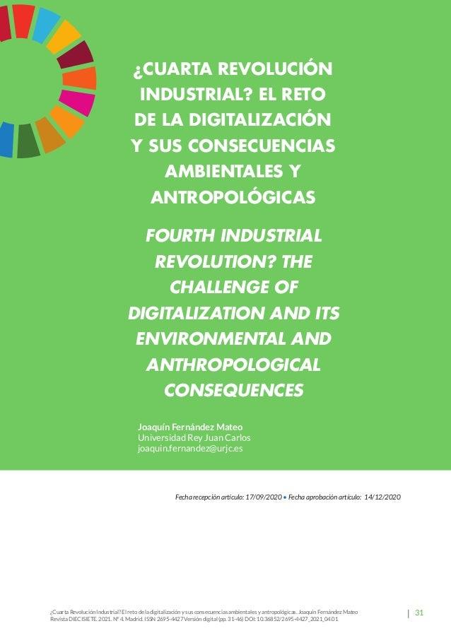 37 Revista Diecisiete ARTÍCULO  ¿Cuarta Revolución Industrial? El reto de la digitalización y sus consecuencias ambiental...