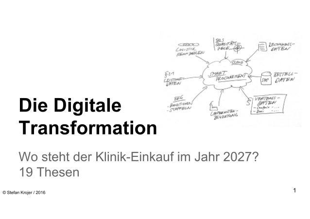 Die digitale Transformation - wo steht der Klinik-Einkauf im Jahr 2027