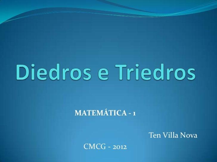 MATEMÁTICA - 1                 Ten Villa Nova  CMCG - 2012