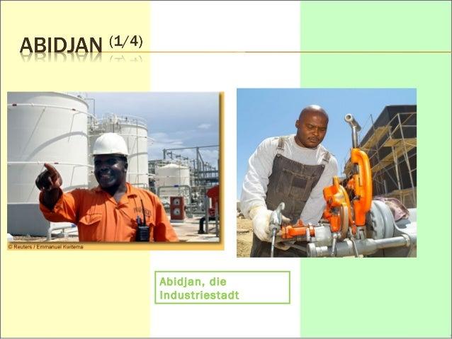 Abidjan, die  Industriestadt
