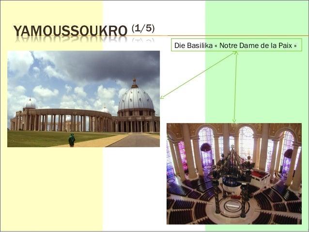 Die Basilika « Notre Dame de la Paix »