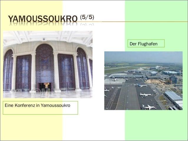 Eine Konferenz in Yamoussoukro  Der Flughafen