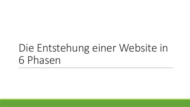Die Entstehung einer Website in 6 Phasen