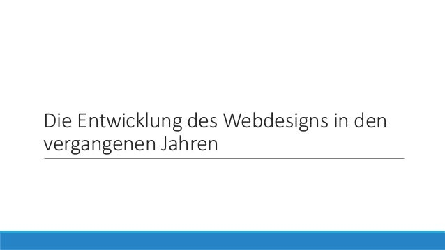 Die Entwicklung des Webdesigns in den vergangenen Jahren