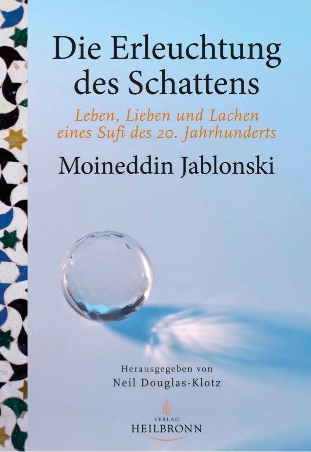 """Moineddin Jablonski und Die Erleuchtung des Schattens """"Die Stärke der Chishtis lag traditionell in der Universalität ihrer..."""