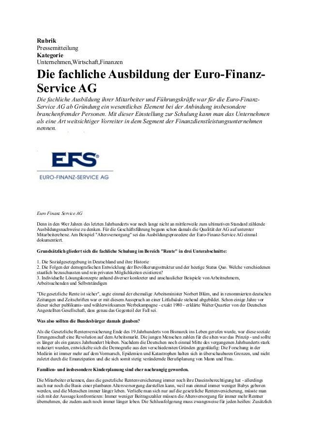 Rubrik Pressemitteilung Kategorie Unternehmen,Wirtschaft,Finanzen Die fachliche Ausbildung der Euro-Finanz- Service AG Die...