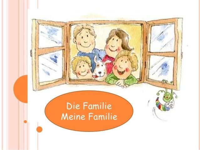DIEDie Familie    FAMILIEMeine Familie   Meine Familie