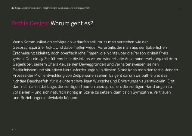 S die firma . experience design . webthinking® quick guide . © die firma gmbh Wenn Kommunikation erfolgreich verlaufen sol...