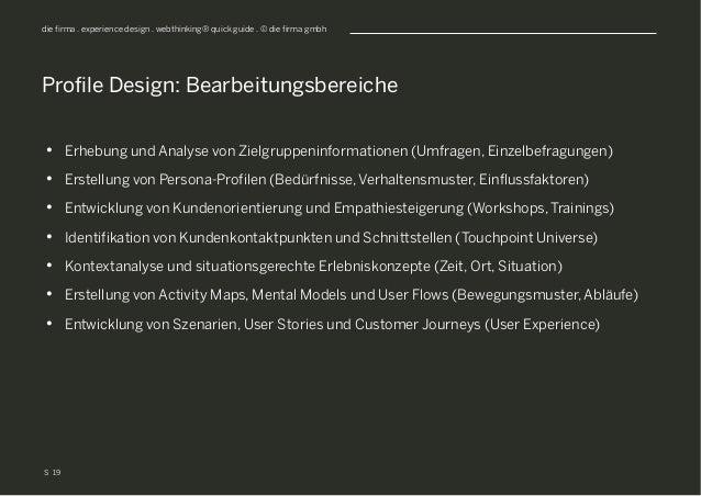 S die firma . experience design . webthinking® quick guide . © die firma gmbh • Erhebung und Analyse von Zielgruppeninfor...
