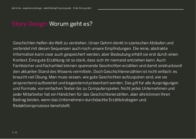 S die firma . experience design . webthinking® quick guide . © die firma gmbh Geschichten helfen die Welt zu verstehen. Un...