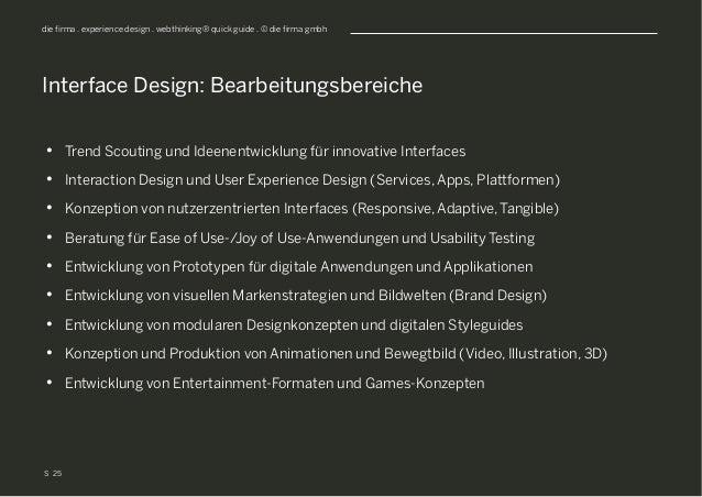 S die firma . experience design . webthinking® quick guide . © die firma gmbh • Trend Scouting und Ideenentwicklung für i...