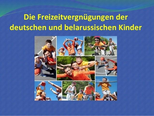 Die Freizeitvergnügungen der  deutschen und belаrussischen Kinder