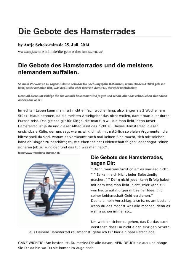 Die Gebote des Hamsterrades by Antje Scholz-mlm.de 25. Juli. 2014 www.antjescholz-mlm.de/die-gebote-des-hamsterrades/ Die ...