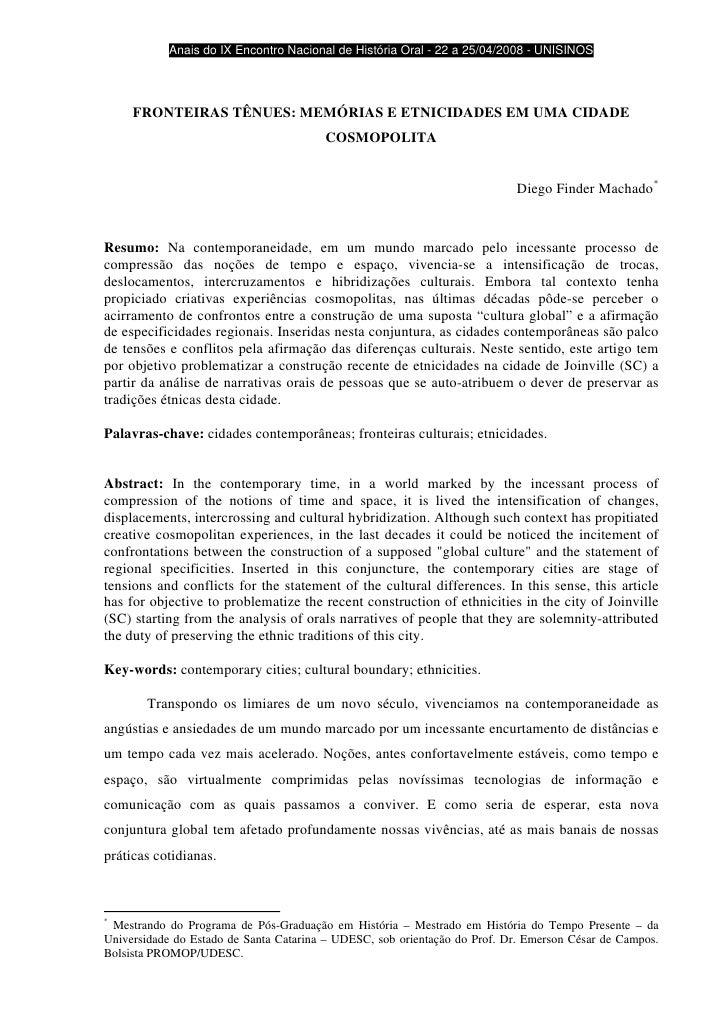 Anais do IX Encontro Nacional de História Oral - 22 a 25/04/2008 - UNISINOS             FRONTEIRAS TÊNUES: MEMÓRIAS E ETN...