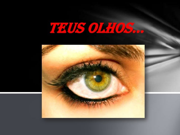 Teus Olhos...