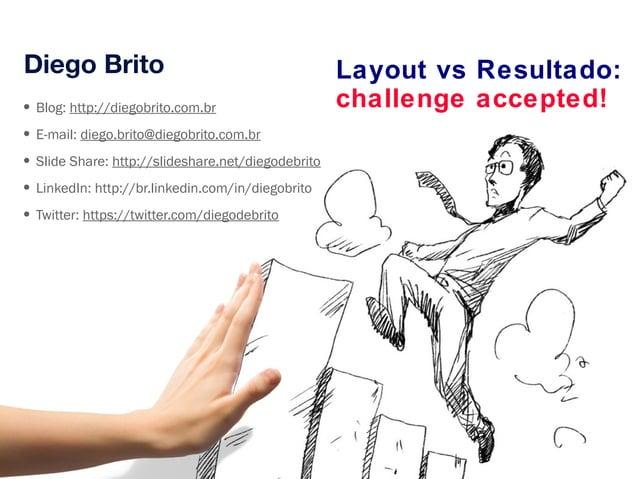 Layout vs Resultado: challenge accepted!