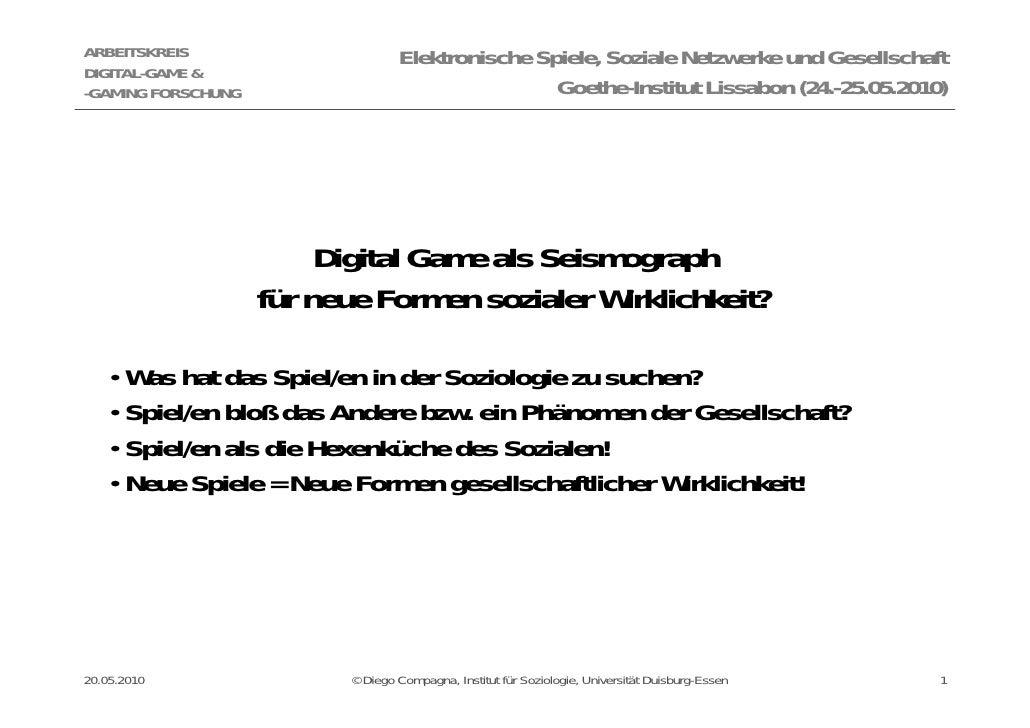 ARBEITSKREIS                      Elektronische Spiele, Soziale Netzwerke und Gesellschaft DIGITAL-GAME & -GAMING FORSCHUN...