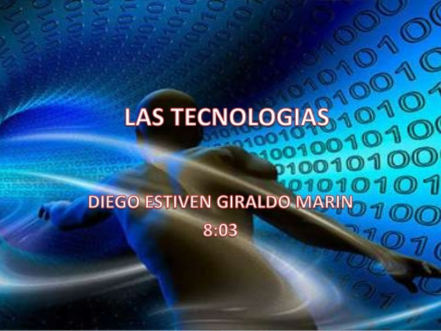 CONTENIDO   Tecnologías antiguas   Tecnologías modernas   Tecnologías actuales   La importancia de la tecnología en la...