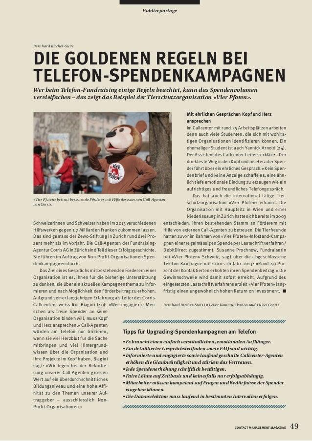 49CONTACT MANAGEMENT MAGAZINE Publireportage Bernhard Bircher-Suits DIE GOLDENEN REGELN BEI TELEFON-SPENDENKAMPAGNEN Wer b...