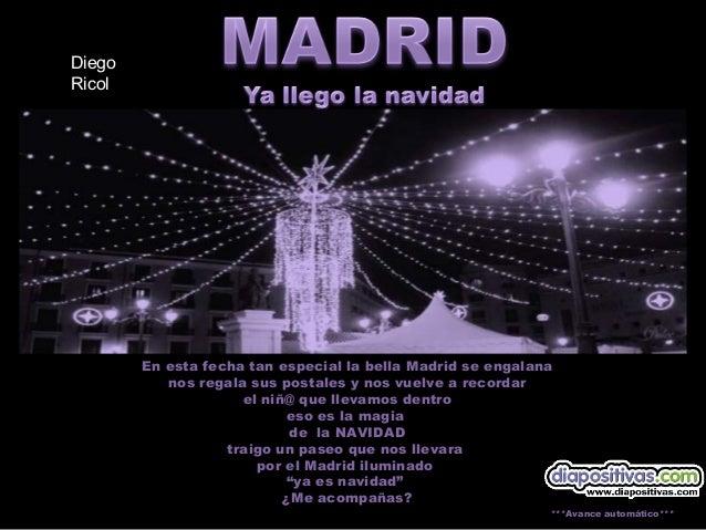 Diego Ricol  En esta fecha tan especial la bella Madrid se engalana nos regala sus postales y nos vuelve a recordar el niñ...