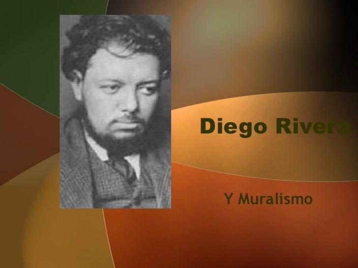 Diego Rivera Y Muralismo