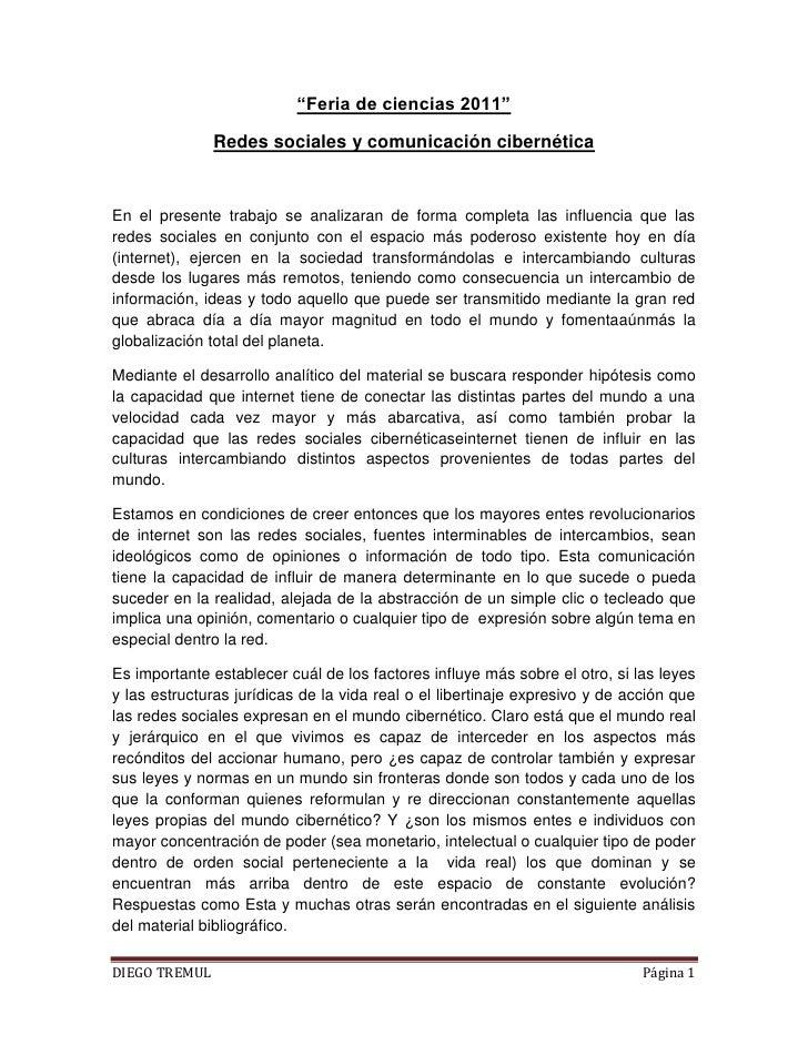 """""""Feria de ciencias 2011""""<br />Redes sociales y comunicación cibernética<br />En el presente trabajo se analizaran de form..."""