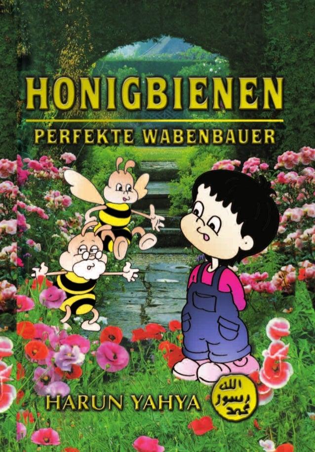 Hallo Kinder! Ihr wisst bestimmt alle über die Honigbienen Bescheid. Viele von euch haben sie in Zeichentrickfilmen gesehe...