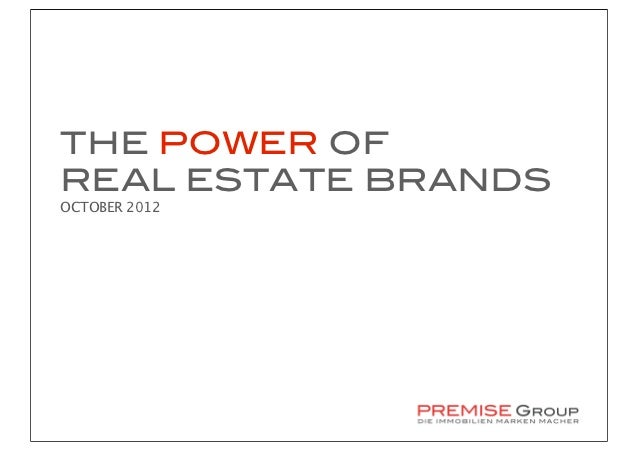 THE POWER OFREAL ESTATE BRANDSOCTOBER 2012