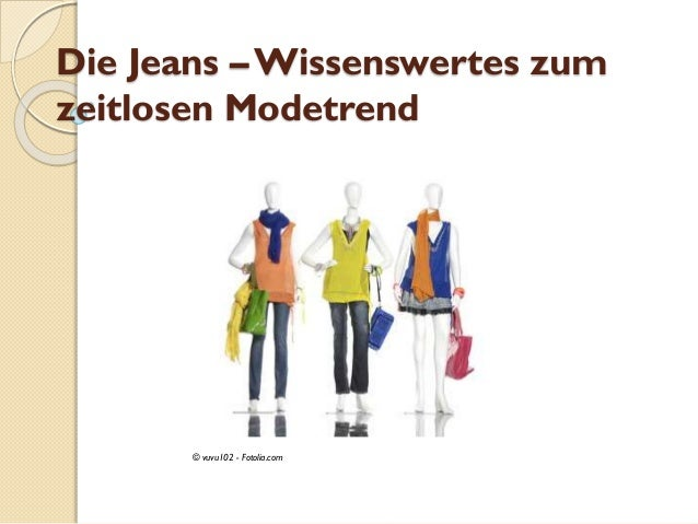 Die Jeans – Wissenswertes zum zeitlosen Modetrend © vuvu102 - Fotolia.com