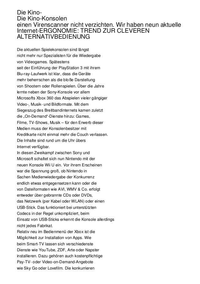Die KinoDie Kino-Konsolen einen Virenscanner nicht verzichten. Wir haben neun aktuelle Internet-ERGONOMIE: TREND ZUR CLEVE...