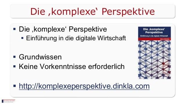  Die 'komplexe' Perspektive  Einführung in die digitale Wirtschaft  Grundwissen  Keine Vorkenntnisse erforderlich  ht...