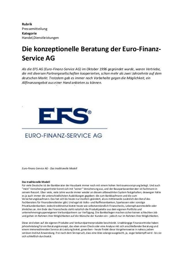 Rubrik Pressemitteilung Kategorie Handel,Dienstleistungen Die konzeptionelle Beratung der Euro-Finanz- Service AG Als die ...